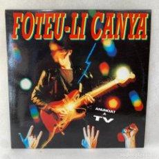 Discos de vinilo: LP - VINILO FOTEU-LI CANYA - FOTEU-LI CANYA + ENCARTE - ESPAÑA - AÑO 1991. Lote 286151823