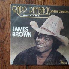 Discos de vinilo: JAMES BROWN - RAPP PAYBACK (WHERE IZ MOSES?) + PART 1& 2. Lote 286178468
