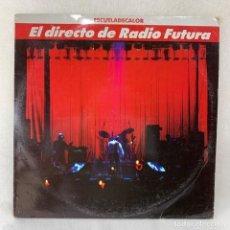 Disques de vinyle: LP RADIO FUTURA - EL DIRECTO DE RADIO FUTURA - ESCUELADECALOR - 2 LPS + ENCARTE - ESPAÑA - AÑO 1989. Lote 286181783