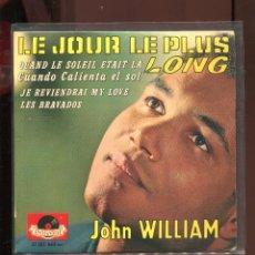 Discos de vinilo: JOHN WILLIAM. EL DIA MAS LARGO .LE JOUR LE PLUS LONG. POLYDOR FRANCE EP. BUENO. Lote 286268933