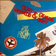 "Discos de vinilo: CLINT EASTWOOD & GENERAL SAINT : LAST PLANE (ONE WAY TICKET) [DEU 1984] 12"". Lote 286293678"