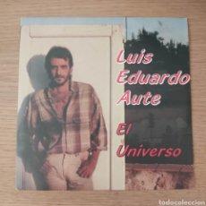 "Discos de vinilo: LUIS EDUARDO AUTE 7"" EL UNIVERSO. Lote 286300183"