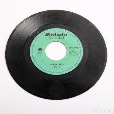 Discos de vinilo: DISCO SINGLE. MIGUEL RIOS. EL RÍO Y VUELVO A GRANADA. MIRINDA Y LA MÚSICA. 1969. Lote 286380708