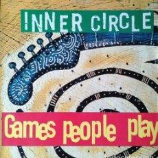 Discos de vinilo: INNER CIRCLE - GAMES PEOPLE PLAY - REGGAE - MAXI SINGLE #. Lote 286452263