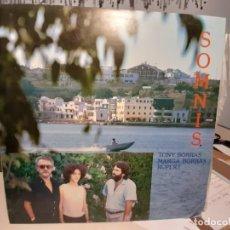 Discos de vinilo: LP TONY BORRAS & MARGA BORRAS & RUPERT : SOMNIS ( PROCUCCIÓN DE LLEÓ BORRELL ). Lote 286530068