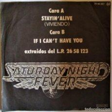 Discos de vinilo: STAYIN ALIVE DE LA BANDA ORIGINAL DE SATURDAY NIGHT FEVER - SINGLE. Lote 286570648