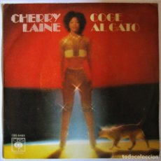 Discos de vinilo: SINGLE CHERRY LAINE (COGE EL GATO / VEN A CANTAR) CBS-1979. Lote 286570748
