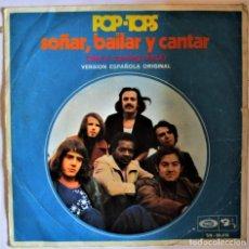 Discos de vinilo: POP TOPS SOÑAR, BAILAR Y CANTAR - SINGLE. Lote 286570993
