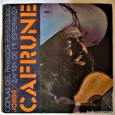 Discos de vinilo: JORGE CAFRUNE. COPLAS DEL PAYADOR PERSEGUIDO - ZAMBA DE MI ESPERANZA 1971. Lote 286571188