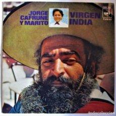 Discos de vinilo: JORGE CAFRUNE Y MARITO-VIRGEN INDIA/YO SOY PURAJHEY/SINGLE 1972 CBS - SINGLE. Lote 286571243