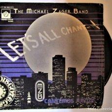 Discos de vinilo: THE MICHAEL ZAGER BAND LET'S ALL CHANT CANTEMOS JUNTOS. Lote 286572008