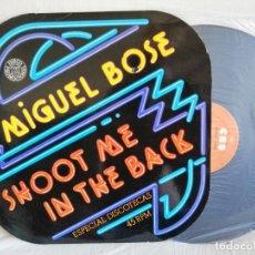 Discos de vinilo: MIGUEL BOSE HOOT ME IN THE BACK MAXI NUEVO EDIC. ESPECIAL PROMOCIONAL. + DETALLES E INFORMACION EN. Lote 286589668