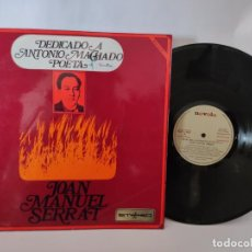 Disques de vinyle: DEDICADO A ANTONIO MACHADO, POETA - JOAN MANUEL SERRAT. Lote 286588908