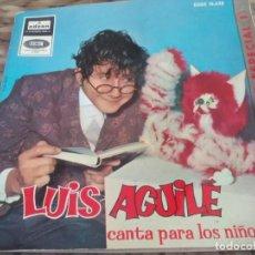 Discos de vinilo: SG. LUIS AGUILE - CANTA PARA LOS NIÑOS. Lote 286625873