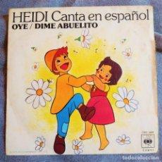Discos de vinilo: HEIDI - CANTA EN ESPAÑOL: OYE / DIME ABUELITO, ESPAÑA 1975, CBS 3908 (VG+_VG+). Lote 286662593