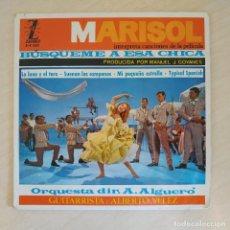 Discos de vinilo: MARISOL - (BUSQUEME A ESA CHICA) - LA LUNA Y EL TORO + 3 (EP 1964) AUGUSTO ALGUERÓ - BUEN ESTADO. Lote 286788768