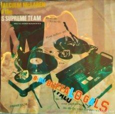 Discos de vinilo: MALCOLM MCLAREN AND THE WORLD'S FAMOUS SUPREME TEAM - BUFFALO GALS, UK 1982, MALC 12(VG+_VG+). Lote 286811933