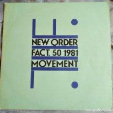 Discos de vinilo: NEW ORDER - MOVEMENT, ESPAÑA 1982, – FACT. 50(VG+_NM). Lote 286819843