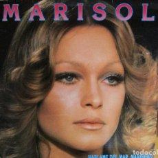 Discos de vinilo: MARISOL HABLAME DEL MAR MARINERO : 28 AÑOS , ENAMORADO DE ELLA , SU MUNDO ERA AQUELLO , DILE QUE VUE. Lote 286875138