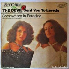 Discos de vinilo: BACCARA - SINGLE - THE DEVIL - SENT YOU TO LAREDO. Lote 286884143