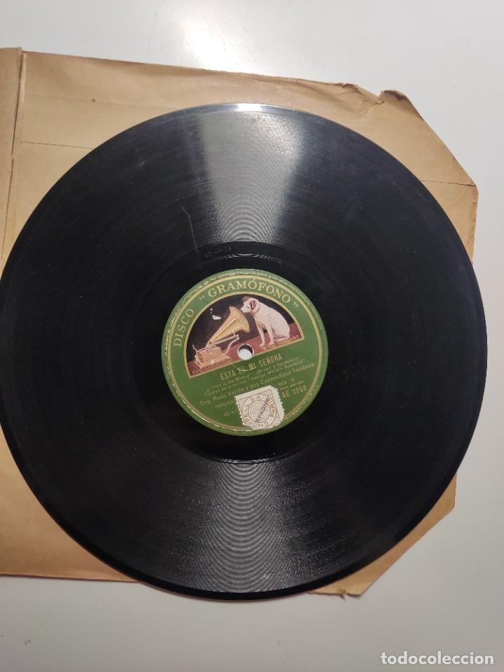 Discos de vinilo: Disco pizarra ME VUELVES LOCO y ESTA ES MI SEÑORA Orquesta Rudy Vallée & sus Connecticut Yankees - Foto 4 - 286912123