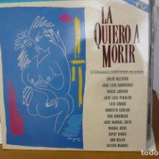 Discos de vinilo: LA QUIERO A MORIR 2 LPS. Lote 286946088