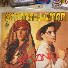 Discos de vinilo: KAZINO-SAHARA WOMAN-1985. Lote 286957198
