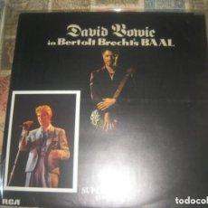 Discos de vinilo: DAVID BOWIE, IN BERTOLT BRECHT'S BAAL 12PULG (RCA 1982) +ENCARTE + FOTO POSTAL OG SIN SEÑALES DE USO. Lote 287025033