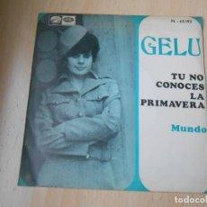 Discos de vinilo: GELU, SG, TU NO CONOCES LA PRIMAVERA + 1, AÑO 1968. Lote 287057813