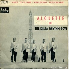 Discos de vinilo: THE DELTA RHYTHM BOOYS / ALOUETTE + 3 (EP FRANCES). Lote 287060723