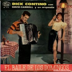 Discos de vinilo: DICK CONTINO CON DAVID CARROLL (EL BAILE DE LOS DOMINGOS) / EL PEQUELO VALS + 3 (EP MERCURY 1960). Lote 287061433