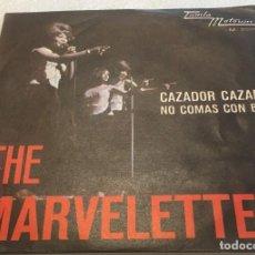 Disques de vinyle: SINGLE THE MARVELETTES - CAZADOR CAZADO - NO COMAS CON BILL - TAMLA MOTOWN M5009 - PEDIDO MINIMO 7€. Lote 287082043