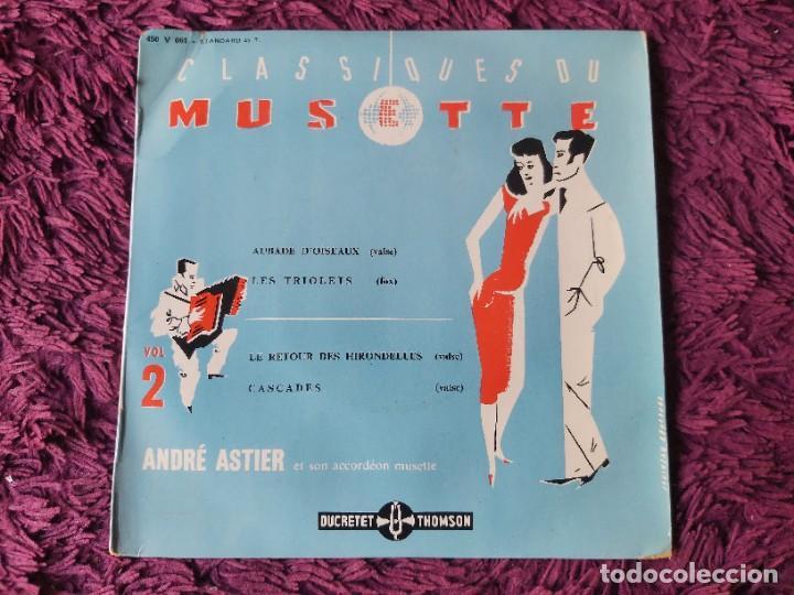 "ANDRÉ ASTIER - CLASSIQUES DU MUSETTE - VOL. 2 ,VINYL, 7"", EP 1957 FRANCE 450 V 061 (Música - Discos de Vinilo - EPs - Pop - Rock Internacional de los 50 y 60)"