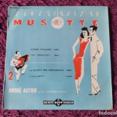 """Discos de vinilo: ANDRÉ ASTIER - CLASSIQUES DU MUSETTE - VOL. 2 ,VINYL, 7"""", EP 1957 FRANCE 450 V 061. Lote 287112458"""
