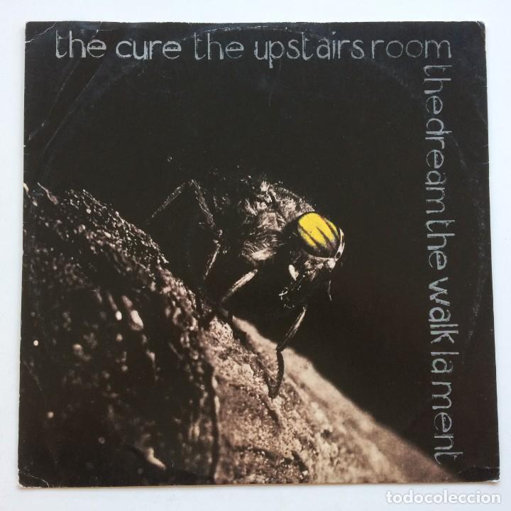 THE CURE – THE UPSTAIRS ROOM / THE DREAM / THE WALK / LAMENT , UK 1983 FICTION (Música - Discos de Vinilo - Maxi Singles - Punk - Hard Core)