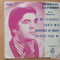 Discos de vinilo: ANTONIO LATORRE Y SU ORQUESTA- NO ME PERDONES +3- EP BCD 1975 PROMOCIONAL. Lote 287144758