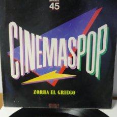 Discos de vinilo: CINEMASPOP ZORBA EL GRIEGO Y JAMES BOND 007. Lote 287148988