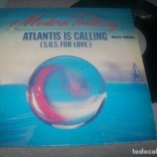 Discos de vinilo: MODERN TALKING - ATLANTIS IS CALLING ..MAXISINGLE - 1986 - DISCO - 80 - EXTENDED MIX. Lote 287165848