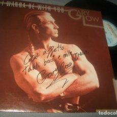 Discos de vinilo: GARY LOW - I WANNA BE WITH YOU .. MAXI SINGLE DE 1986 - VERSION EXTENDIDA - FIRMADO Y DEDICADO .. Lote 287167923