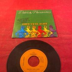 Discos de vinilo: PATRICK HERNANDEZ. Lote 287212763