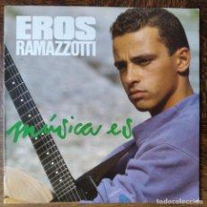 Discos de vinilo: EROS RAMAZZOTTI - MUSICA ES. LP 1988. Lote 287212788