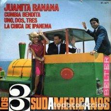 Discos de vinilo: EPS, LOS TRES SUDAMERICANOS. JUANITA BANANA, CUMBIA BENDITA..... RF-8883. Lote 287215903