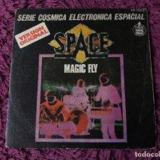 """Disques de vinyle: SPACE – MAGIC FLY ,VINYL, 7"""", SINGLE 1977 SPAIN 45-1565. Lote 287218583"""