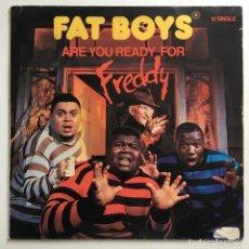 Discos de vinilo: FAT BOYS – ARE YOU READY FOR FREDDY, US 1988 TIN PAN APPLE. Lote 287252613