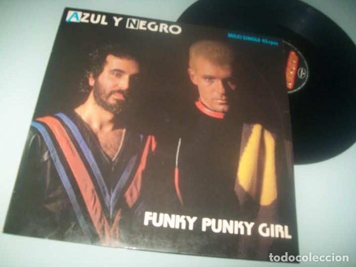 AZUL Y NEGRO - FUNKY PUNKY GIRL ..MAXISINGLE DE 1984 - MUY DIFICIL DISCO DEL GRUPO DE ED.REMIX (Música - Discos de Vinilo - Maxi Singles - Grupos Españoles de los 70 y 80)