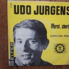 Discos de vinilo: UDO JURGENS - MERCI, CHERIE + COMO UNA ROSA. Lote 287265348