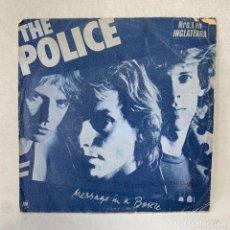 Discos de vinil: SINGLE THE POLICE - MESSAGE IN A BOTTLE - ESPAÑA - AÑO 1979. Lote 287316218