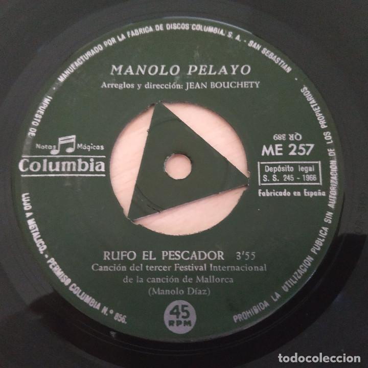 Discos de vinilo: MANOLO PELAYO - RUFO EL PESCADOR (III FESTIVAL DE MALLORCA) / REGRESARE (SINGLE 1966) VINILO NUEVO - Foto 3 - 287320573