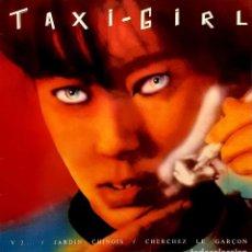 Discos de vinilo: TAXI-GIRL – V2... / JARDIN CHINOIS / CHERCHEZ LE GARÇON. Lote 287321393