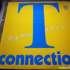 "Discos de vinilo: T-CONNECTION – ANY WAY YOU WANT IT.1988. SELLO: ZAFIRO – 20112352 , 12"".NUEVO. MINT / NEAR MINT. Lote 287353733"